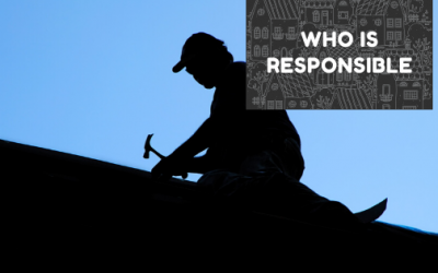 Who is responsible for your roof leak?