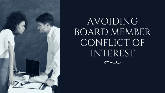 Avoiding Board Member Conflict of Interest