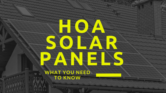 What you need to know about solar panels in an Homeowners Association