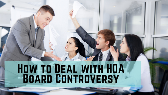 How to deal with Homeowners Association Board Controversy