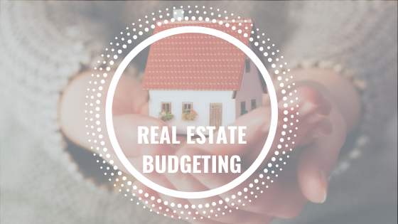 How to Budget for real estate investments