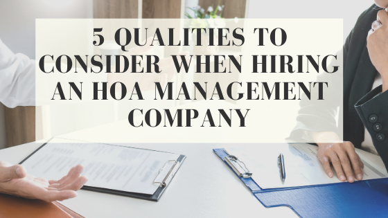 What to look for when hiring an hoa management company