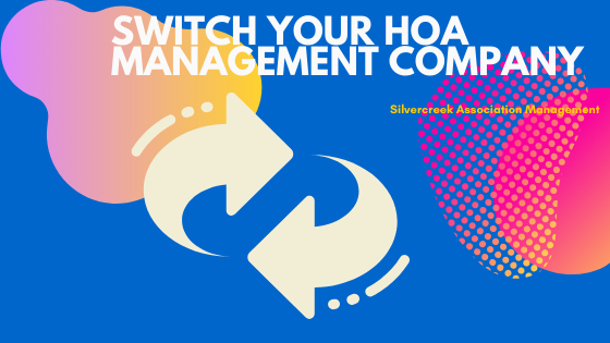 How to Switch Your Homeowners Association Management Company