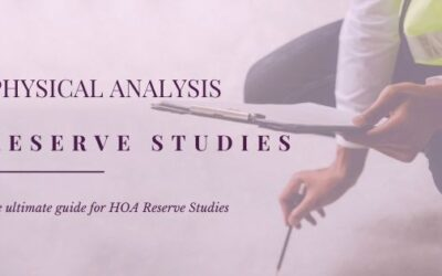 All You Need to Know About HOA's Physical Analysis for Reserve Studies