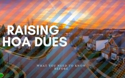 What You Need to Know About Raising HOA Dues